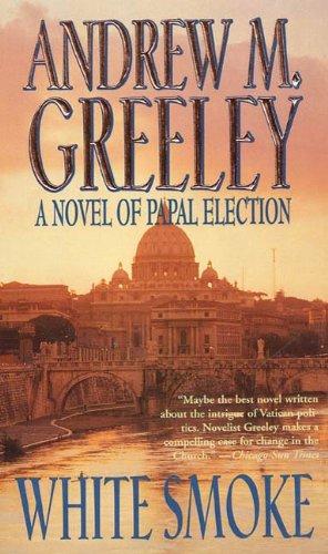 White Smoke: A Novel of Papal Election (English Edition)