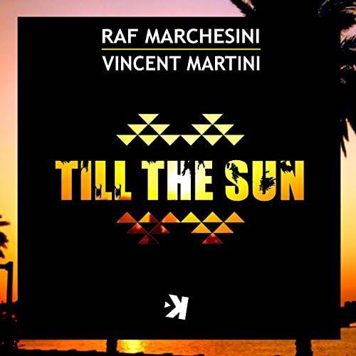 Raf Marchesini & Vincent Martini