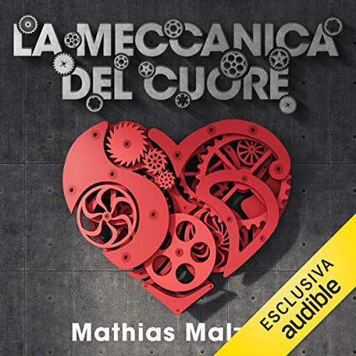 La meccanica del cuore                   By:                                                                                                                                 Mathias Malzieu                               Narrated by:                                                                                                                                 Dario Sansalone                      Length: 4 hrs and 3 mins     Not rated yet     Overall 0.0