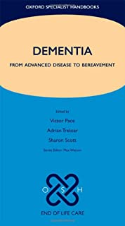 Dementia: From advanced disease to bereavement
