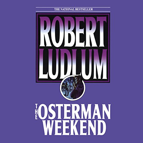 The Osterman Weekend audiobook cover art