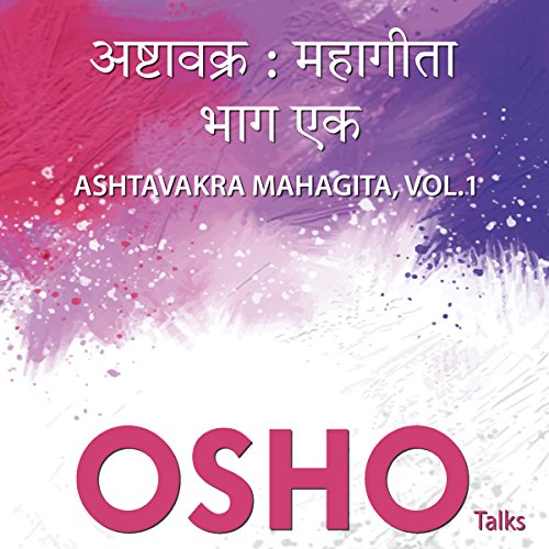 Ashtavakra Mahagitaa Vol. 1 audiobook cover art