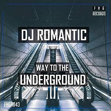 Way To The Underground