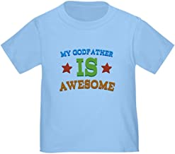CafePress My Godfather is Awesome Toddler Toddler Tshirt