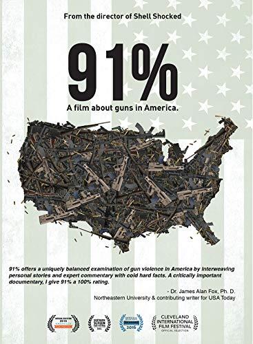 91%: A Film About Guns in America