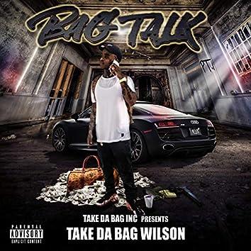 Bag Talk, take da bag wilson