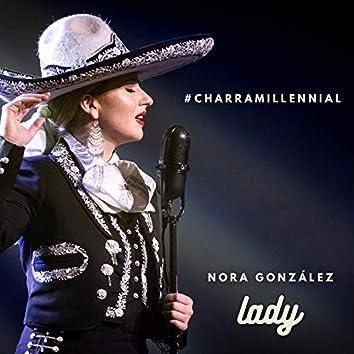 #Charramillennial - Lady