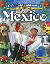 Cultural Traditions in Mexico (Cultural Traditions in My World)