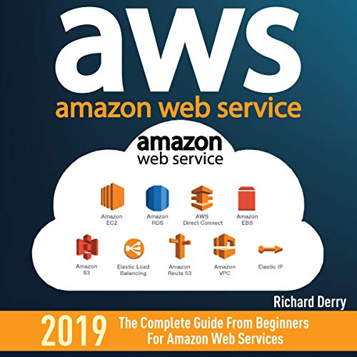『AWS: Amazon Web Services: The Complete Guide from Beginners for Amazon Web Services』のカバーアート