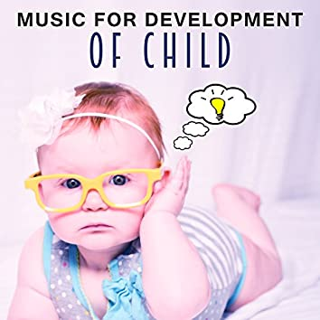 Music for Development of Child – Brain Power, Classic for Baby, Instrumental Music, Einstein Effect, Fun & Learning