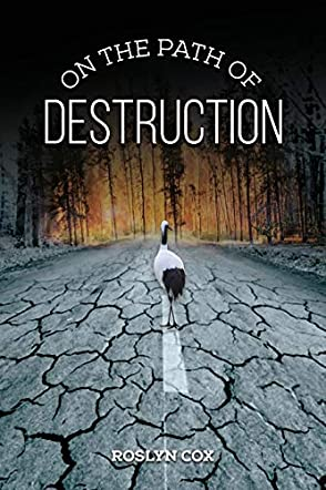 On the Path of Destruction