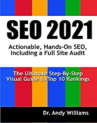 SEO 2019 Actionable, Hands-on SEO, Including a Full Site Audit by Andy Williams