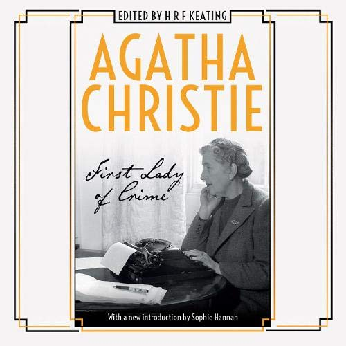 Agatha Christie: First Lady of Crime Audiobook By HRF Keating - editor cover art