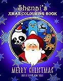 Shenai's Xmas Colouring Book: Shenai Personalised Custom Name - Christmas Colouring Book - 8.5x11 -...