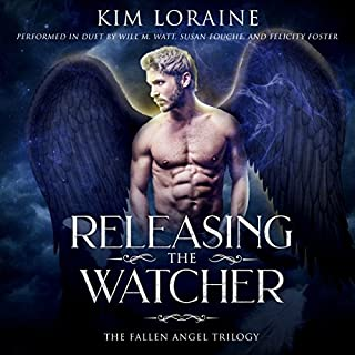 Releasing the Watcher     The Fallen Angel Trilogy, Book 3              By:                                                                                                                                 Kim Loraine                               Narrated by:                                                                                                                                 Will M. Watt,                                                                                        Felicity Foster,                                                                                        Susan Fouche                      Length: 7 hrs and 24 mins     73 ratings     Overall 4.6