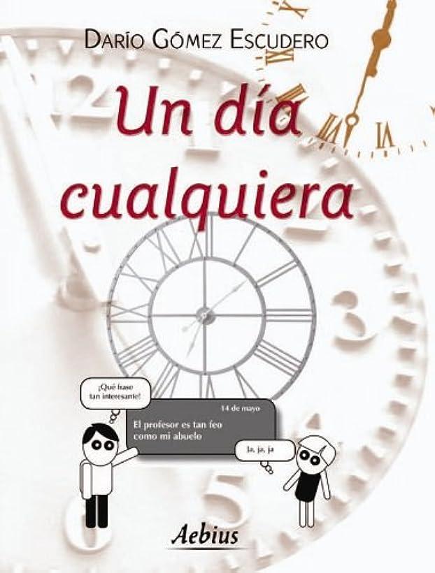 マルコポーロ請求提供するUn dia cualquiera (Spanish Edition)