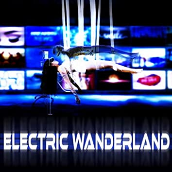 Electric Wanderland