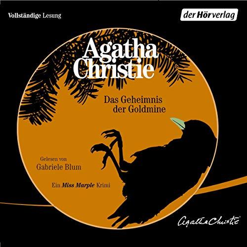 Das Geheimnis der Goldmine     Ein Miss Marple Krimi              De :                                                                                                                                 Agatha Christie                               Lu par :                                                                                                                                 Gabriele Blum                      Durée : 6 h     Pas de notations     Global 0,0