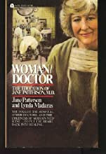 Woman-Doctor: The Education of Jane Patterson, M.D.