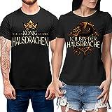 Hochwertiges Partner Shirt - Nur EIN König hat einen Hausdrachen - Ich Bin der Hausdrache - Partner Couple - Schlichtes Und Witziges Design