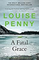 A Fatal Grace: (A Chief Inspector Gamache Mystery Book 2)