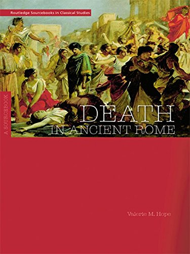 Death in Ancient Rome: A Sourcebook (Routledge Sourcebooks for the Ancient World) (English Edition)