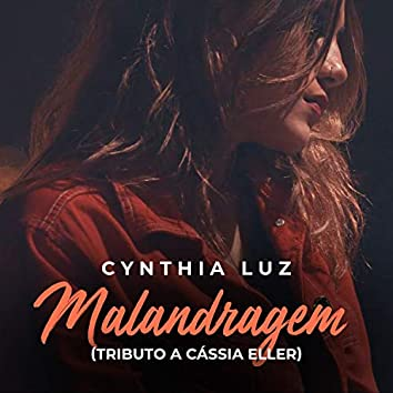 Malandragem (Tributo a Cássia Eller)