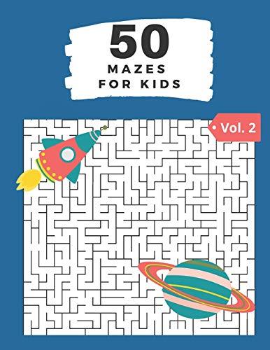 50 Mazes for Kids Vol. 2