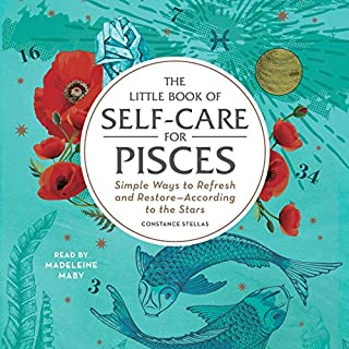 The Little Book of Self-Care for Pisces audiobook cover art