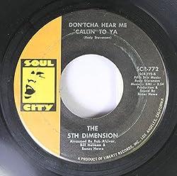 The 5th Dimension 45 RPM Don'tcha Hear Me Callin' to Ya / Medley Aquarius Let the Sunshine In The Flesh Failures
