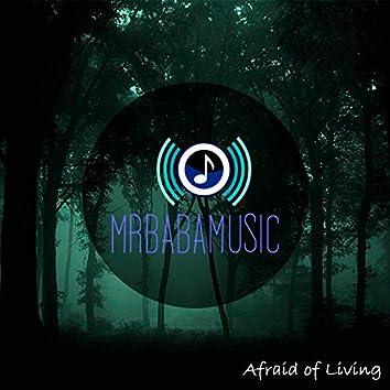 Afraid of Living - Single