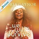 We Will Survive
