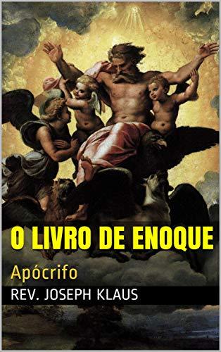 O Livro de Enoque: Apócrifo