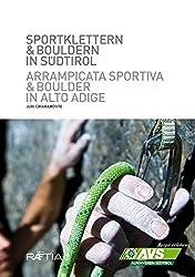 Sportklettern und Bouldern in Südtirol