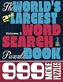 The World's 2nd Largest Word Search Puzzle Book: 999 More Puzzles (Vol. 2)