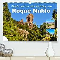 Erlebe mit mir den Aufstieg zum Roque Nublo (Premium, hochwertiger DIN A2 Wandkalender 2022, Kunstdruck in Hochglanz): Der Roque Nublo ist ein vulkanischer Monolith in zerkluefteter Landschaft (Monatskalender, 14 Seiten )