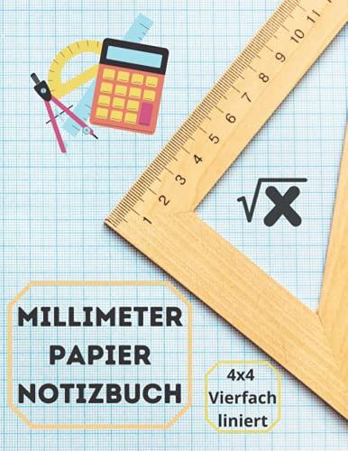 Millimeter Papier Notizbuch 4x4 Vierfach liniert: 120 Seiten , Grafisches Papier Notizbuch , Vierfach liniert 4 Quadrate pro Zoll,Großartig für Studenten der Mathematik und Naturwissenschaften