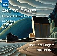 Whitacre/Novello/Joel: and So
