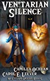 Ven'tarian Silence: The Secret Of The Longest Night (Of Cats And Dragons Book 6)