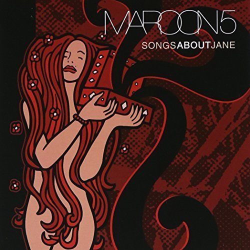 Songs About Jane by Maroon 5 (2002-06-25)