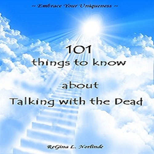 New Age: 101 Things to Know About Talking with the Dead audiobook cover art