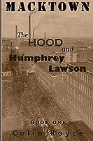 The Hood and Humphrey Lawson