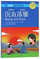 Beauty and Grace - Chinese Breeze Graded Reader, Level 4: 1100 Words Level (Chinese Breeze Graded Reader Series)