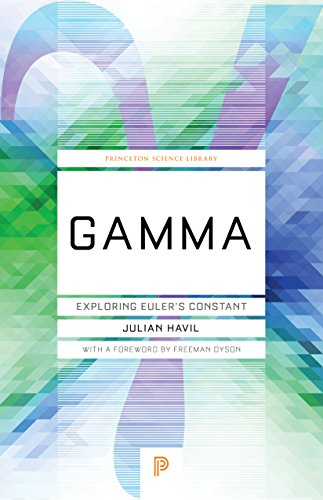 Gamma: Exploring Euler's Constant (Princeton Science Library)