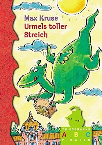 Urmel, Urmels toller Streich (Thienemanns ABC-Piraten)