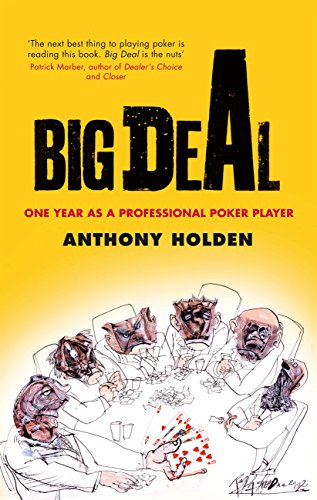Big Deal: One Year as a Professional Poker Player (English Edition)