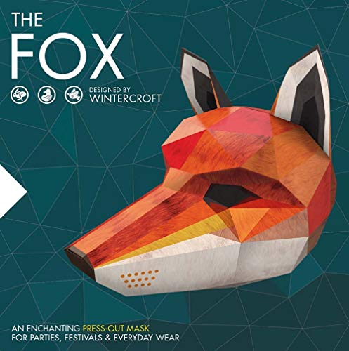 The Fox - Designed by Wintercroft: An enchanting press-out mask for parties and everyday wear: An Enchanting Press-Out Mask for Parties, Festivals & Everyday Wear