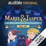 Marie und Jasper - Die Jagd nach der magischen Axt