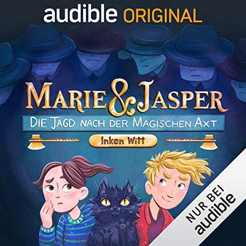 Marie und Jasper - Die Jagd nach der magischen Axt Titelbild