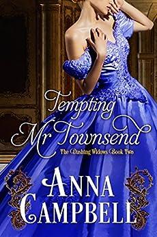 Tempting Mr. Townsend (Dashing Widows) by [Anna Campbell]